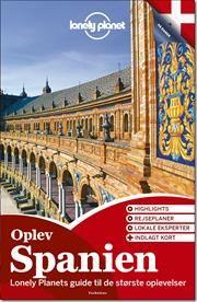 Oplev Spanien af Lonely Planet, ISBN 9788771480146