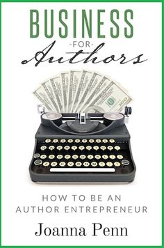 Business for Authors: be an author entrepreneur