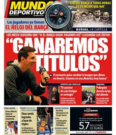 """We will win titles""  Messi on the cover of @mundodeportivo"