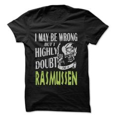 RASMUSSEN Doubt Wrong... - 99 Cool Name Shirt ! - #hoodie schnittmuster #vintage sweater. BUY IT => https://www.sunfrog.com/LifeStyle/RASMUSSEN-Doubt-Wrong--99-Cool-Name-Shirt-.html?68278