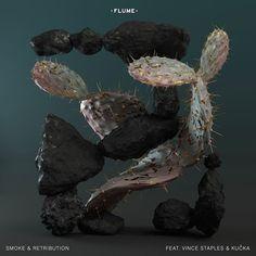 Smoke and Retribution- Flume ft. Vince Staples and Kučka