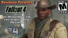 Fallout 4 - Episode #4: The Minutemen and the Battle at the Museum!