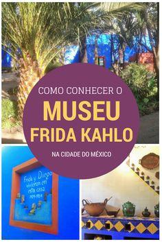 Neste post nós contamos como conhecer o Museu Frida Kahlo, em Coyoacán, na Cidade do México.