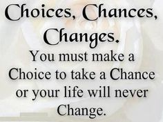 """""""I discovered I always have choices and sometimes it's only a choice of attitude."""""""