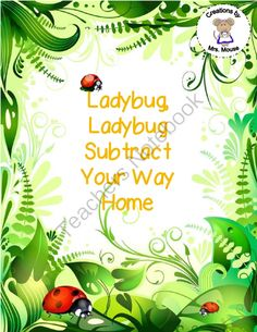 Subtraction-Ladybug, Ladybug Subtract Your Way Home from Creations by Mrs Mouse on TeachersNotebook.com -  (9 pages)  - This is a board game that reinforces subtraction using ladybugs.