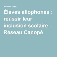 Élèves allophones : réussir leur inclusion scolaire - Réseau Canopé Coaching, Raising Kids, Kids Learning, Teaching, Language, Vocabulary, Fle, Training