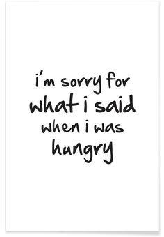 hungry en Affiche premium par Mottos by Sinan Saydik | JUNIQE