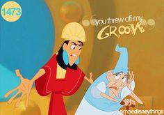 """""""I'm sorry but you threw off the emperor's groove..."""" """"Soooooooooooooooorrrryyyyy....."""""""