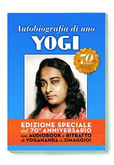 Autobiografia di uno Yogi: un viaggio interiore