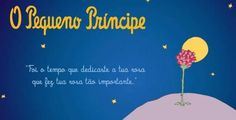 frases do livro o pequeno principe - Pesquisa Google
