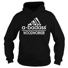 Make this awesome proud Woodworker Carpenter: badass woodworker as a great gift job jobtitle Shirts T-Shirts for Woodworking Woodworkers Carpenters