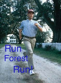 How much did you run today,  On a scale from one to Forest Gump?