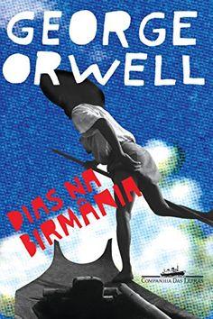 Dias na Birmânia por George Orwell https://www.amazon.com.br/dp/B009WW5BKQ/ref=cm_sw_r_pi_dp_A8W9wbXMWPGKN