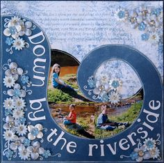 Layout Share – Down by the Riverside | The Scrapbook House Blog