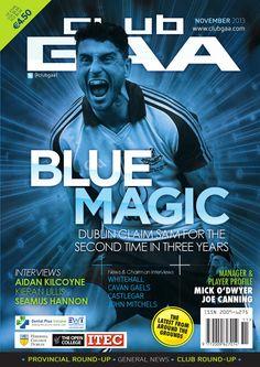 Club GAA November 2013 Blue Magic, November 2013, Dublin, Dental, Ireland, Interview, Club, Sports, Hs Sports