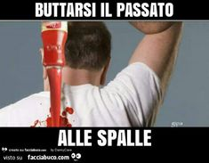 Buttarsi il passato alle spalle Funny Photos, Funny Images, Funny Twilight, Funny Test, Serious Quotes, Funny Phrases, Funny Video Memes, Funny Messages, Funny Moments