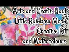 Arts and Crafts Haul Unboxing | Little Rainbow Moon | Creative kit and Watercolours - YouTube Watercolours, Arts And Crafts, Moon, Rainbow, Kit, Crafty, Videos, Creative, Youtube