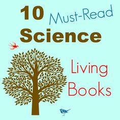 10 Living Books to Teach Science
