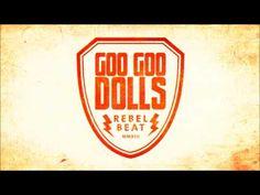 "Goo Goo Dolls - *New Single* ""Rebel Beat"" #music #rebelbeat #googoodolls"