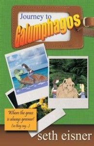 """JOURNEY TO GALUMPHAGOS by SETH EISNER #bookreview """"happy to recommend it to anyone with children or grandchildren"""" Enter the #bookgiveaway"""