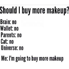makeup quotes 34 beauty memes that are so on point it isnt even funny Funny Beauty Quotes, Makeup Quotes Funny, Funny Quotes, Beauty Quotes Makeup, Funny Memes, Qoutes, Younique, Makeup Jokes, Mascara