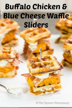 Buffalo Chicken & Blue Cheese-Bacon Waffle Club Sliders. The Ultimate Chicken & Waffles Experience!
