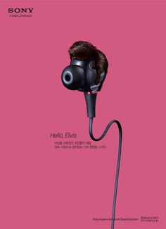 Hello, Elvis - Like the King of Rock & Roll who captured the hearts of many women, feel the passion with full of vitality using XBA Sound - SONY - 2012