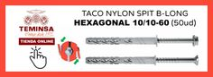 TACO NYLON SPIT B-LONG CHEXAGONAL 1010-60 (50ud) Teminsa Online
