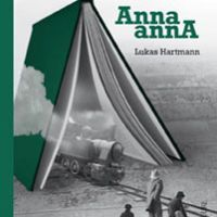 Anna annA de Lukas Hartmann, photographie de couverture par Aude Léonard, coll. Hibouk Anna, Romans, Outdoor Gear, Hartmann, Albums, Living Single, Deceit, Change Management, Photography