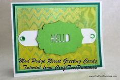 Cute handmade cards ~ Mod Podge Resist Greeting Cards Tutorial from CraftTestDummies.com