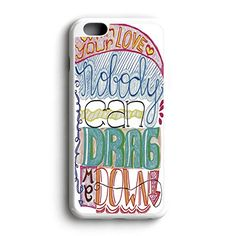 With Your Love Nobody Can Drag Me Down Am Fit For iPhone 6 Hardplastic Back Protector Framed White FR23 http://www.amazon.com/dp/B016ZQCGYA/ref=cm_sw_r_pi_dp_hVyowb1RK6RWT
