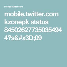 mobile.twitter.com kzonepk status 845026277350354944?s=09