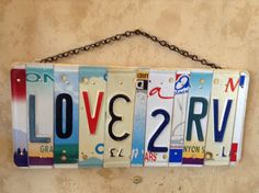 Decorate your campsite with this fun license plate creation. Or, how about giving it as a gift to a new RV enthusiast? Or as a door prize for