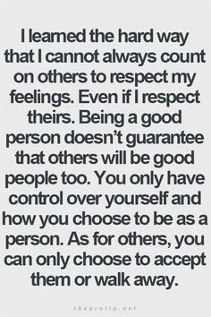 So many people can only feel good about themselves when you are down. Too many people cant stand to see others happy.