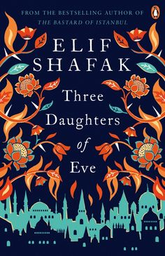 Set across Istanbul and Oxford, from the 1980s to the present day, Three Daughters of Eve is a sweeping tale of faith and friendship, tradition and modernity, love and an unexpected betrayal. Peri, a wealthy Turkish housewife...
