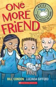One More Friend by Bill Condon and Lucinda Gifford