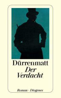 Le Soupçon (Der Verdacht) - Friedrich Dürrenmatt - 1951