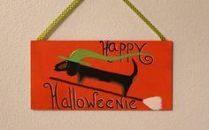 Halloween Dachshund Decoration Happy Halloweenie by MaxMinnieandMe, $15.00