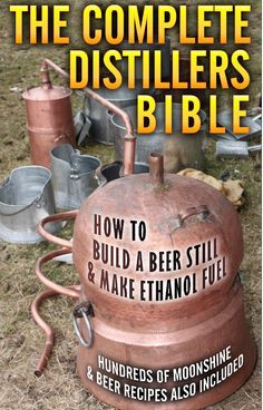 Wine Books - The Complete Distillers Bible How To Make Alcohol Moonshine Whiskey Ethanol Fuel -- Learn more by visiting the image link. Brewing Recipes, Beer Recipes, Alcohol Recipes, Whiskey Recipes, Homebrew Recipes, Homemade Alcohol, Homemade Liquor, Beer Brewing, Home Brewing