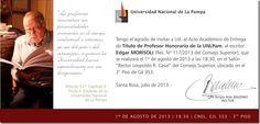 Acto - Edgar Morisoli Profesor Honorario de la UNLPam - 01/08/2013 - hora 18.30 - Salón del Consejo Superior sede Santa Rosa