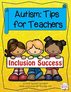Speech Sprouts: Supporting Students with Autism-12 Tips for Inclusion FREEBIE! Pinned by SOS Inc. Resources. Follow all our boards at pinterest.com/sostherapy/ for therapy resources.