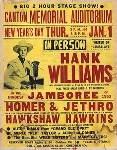 Hank Williams was playing at Canton, Ohio along with the comedic singing team Homer & Jethro on New Year's 1953