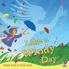 """Weather Theme: Read """"Like a Windy Day"""" by Frank Asch. A, Bee, C, Preschool Preschool Weather, Weather Science, Weather Activities, Science Activities, Weather Kindergarten, Kindergarten Posters, Weather Crafts, Science Ideas, Weather Wind"""