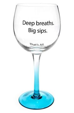 Free shipping and returns on SANTA BARBARA DESIGN 'That's All - Deep Breaths, Big Sips' Wine Glass at Nordstrom.com. A vibrantly hued stem provides a festive finish for a quirky wine glass that serves up a dose of real talk along with your favorite apéritif.