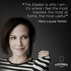 Mary Louise Parker, Theatre Quotes, Monologues, Sheet Music, Encouragement, Feelings, Theater Quotes, Music Sheets, Film Quotes