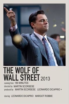 The Wolf of Wall Street Iconic Movie Posters, Minimal Movie Posters, Minimal Poster, Iconic Movies, Good Movies, Amazing Movies, Poloroid Film, Leonardo Dicaprio Movies, Movies Showing