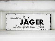 Shabby Vintage Holz Schild JÄGER Nostalgie von homestyle-accessoires via dawanda.com