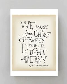 "Albus Dumbledore quote poster - Harry Potter movie quote ""We must all face the choice..."" typography giclee print poster"