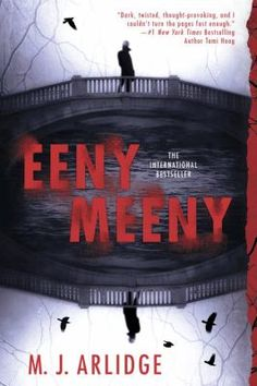 Eeny meeny by M.J. Arlidge.