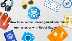 This tutorial explains How to solve the unrecognized command run-ios error with React Native .Recently when I executed the npx react-nat... React Native, Nativity, Ios, Android, Messages, Running, Writing, The Nativity, Keep Running